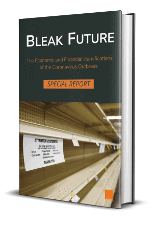 Bleak Future - The Economic and Financial Ramifications of the Coronavirus Outbreak